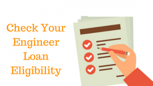 Check Your Engineer Loan Eligibility