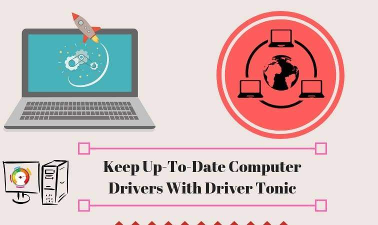 Keep Your Computer Drivers Updated With Driver Tonic