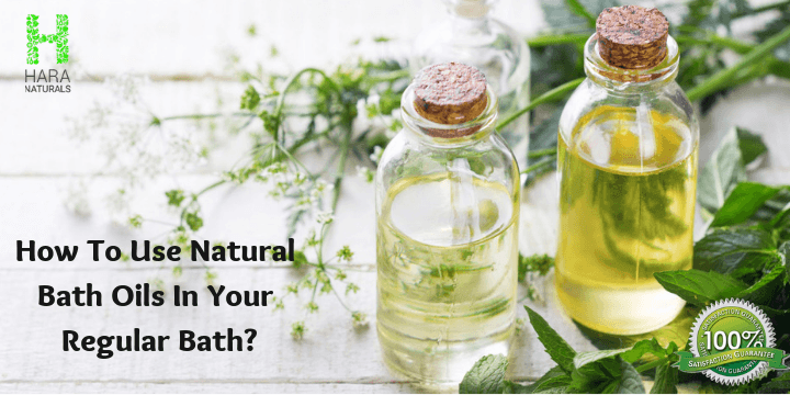 How to Use Natural Bath Oils in Your Regular Bath?