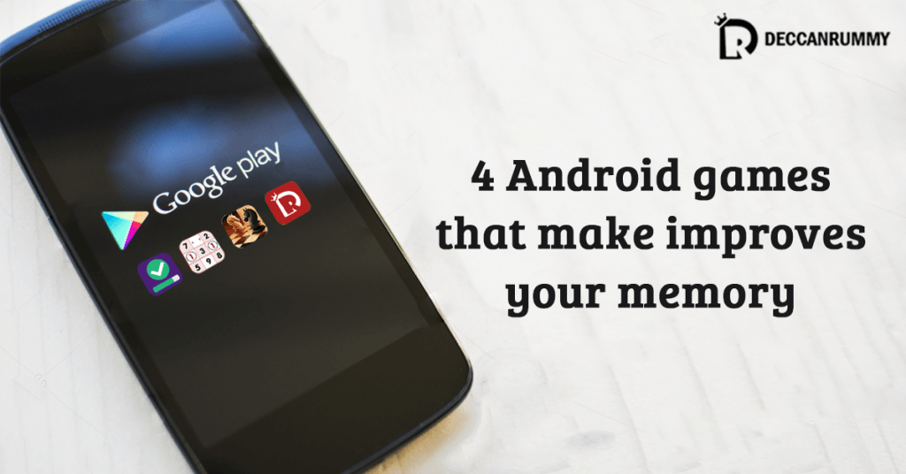 4 Android Games That Make Improves Your Memory