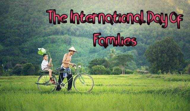 The International Day Of Families