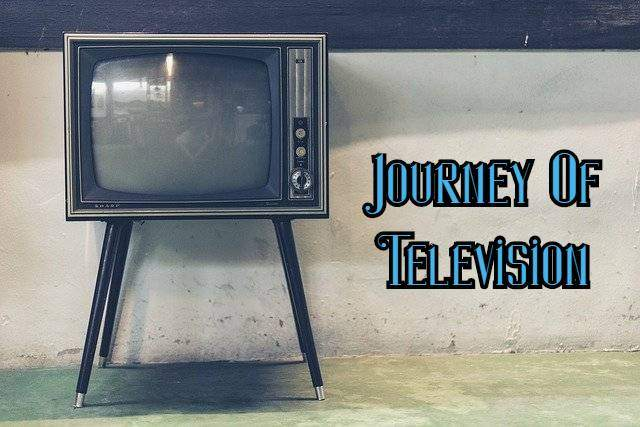 Journey Of Television