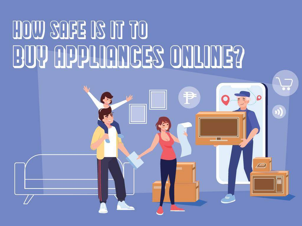 How Safe It Is To Buy Appliances Online?