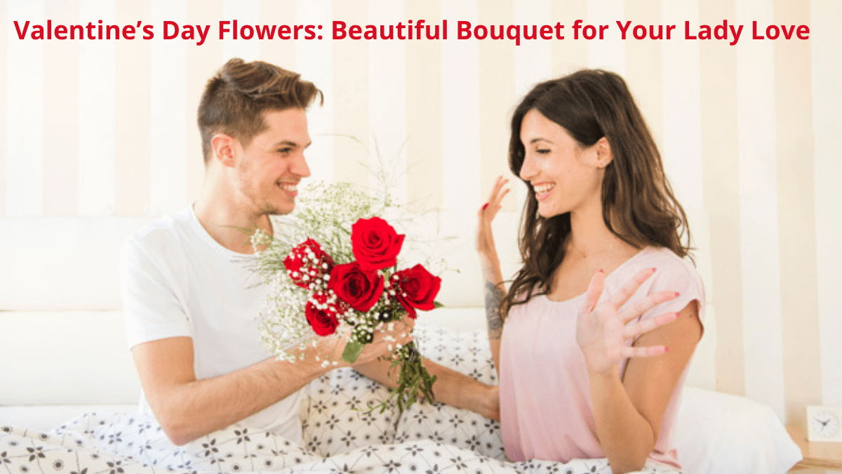 Valentine's Day Flowers: Beautiful Bouquet for Your Lady Love