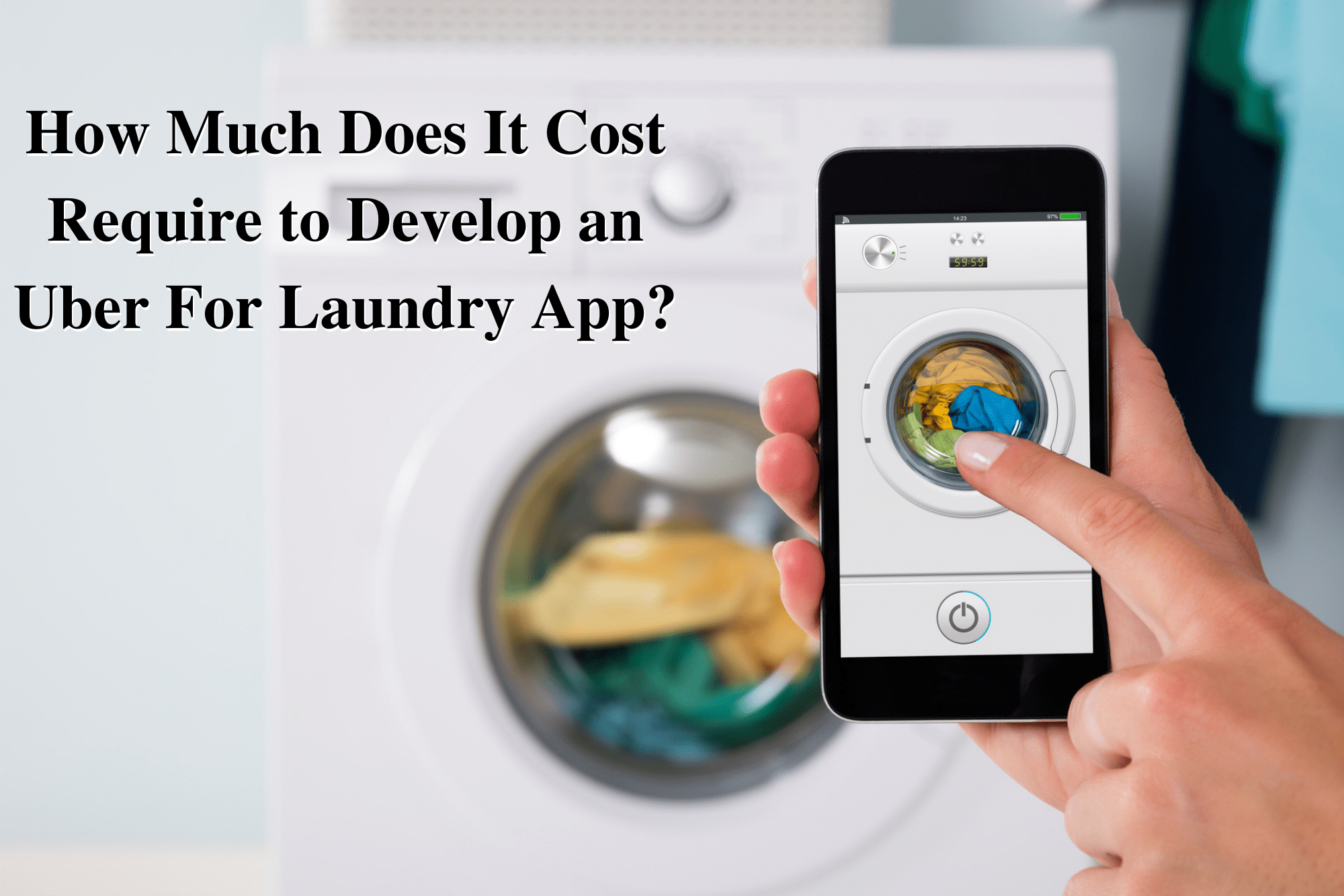 How Much Does It Cost Require to Develop an Uber For Laundry App?