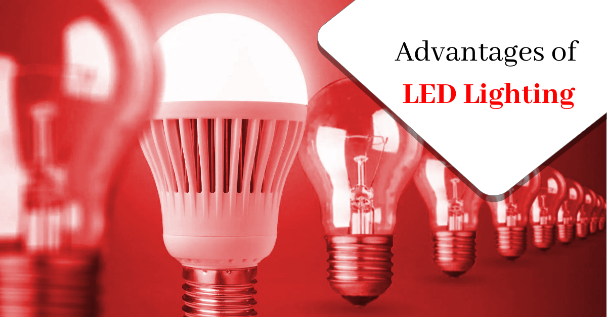 Top Advantages of LED Lighting As Compared to Traditional Lights