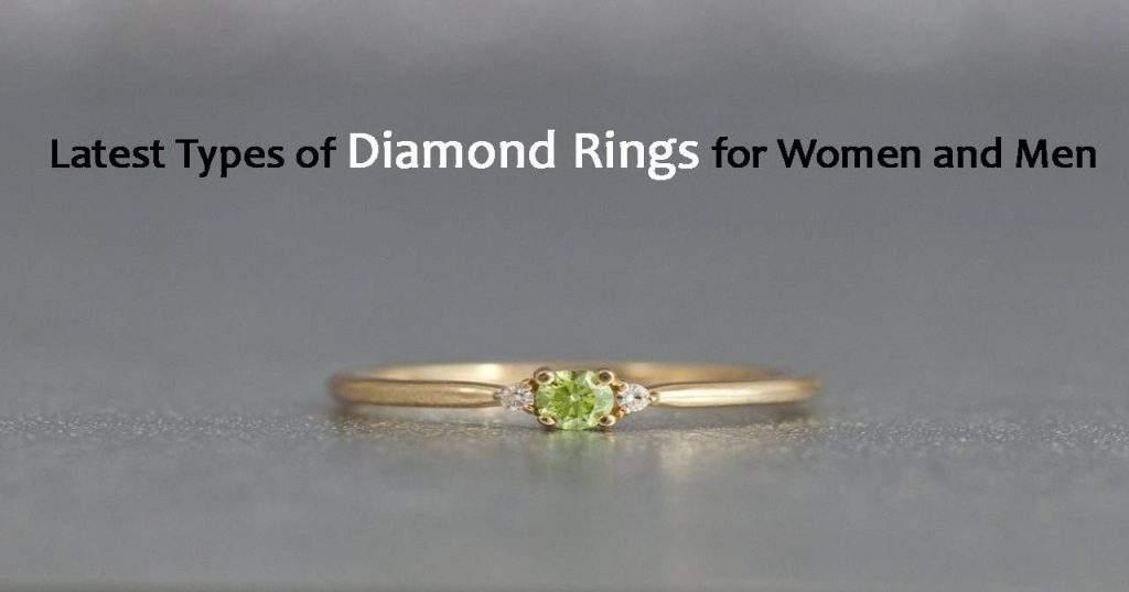 Latest Types of Diamond Rings