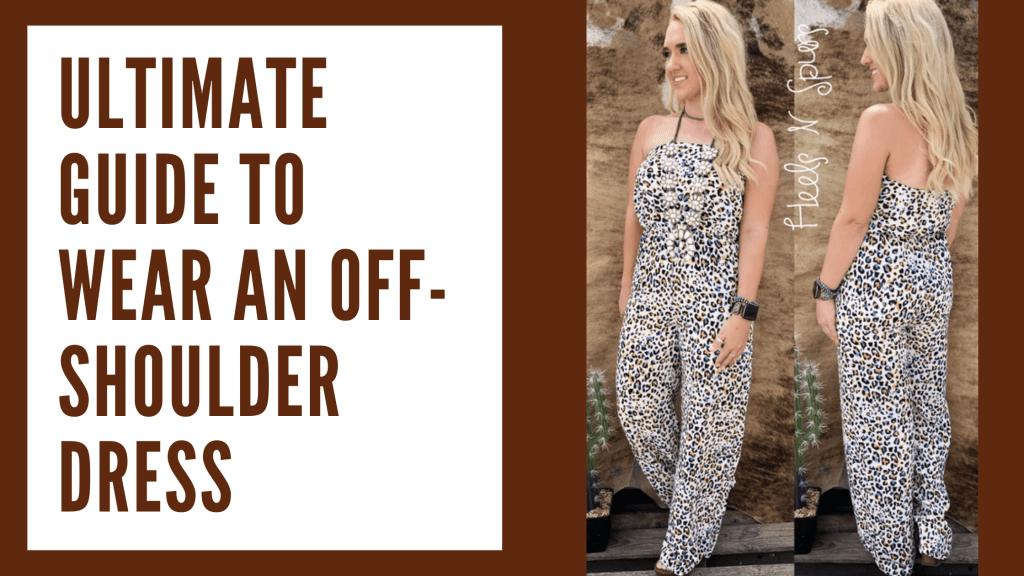 Wear An Off Shoulder Dress