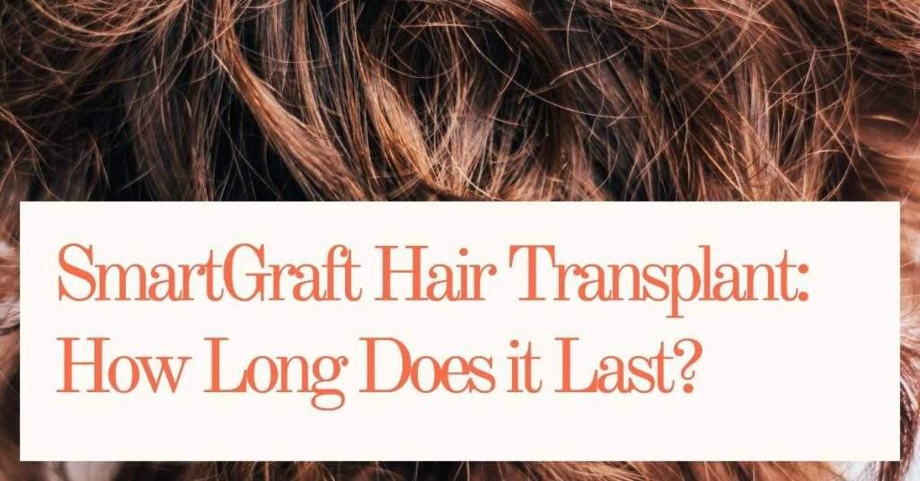 SmartGraft Hair Transplant