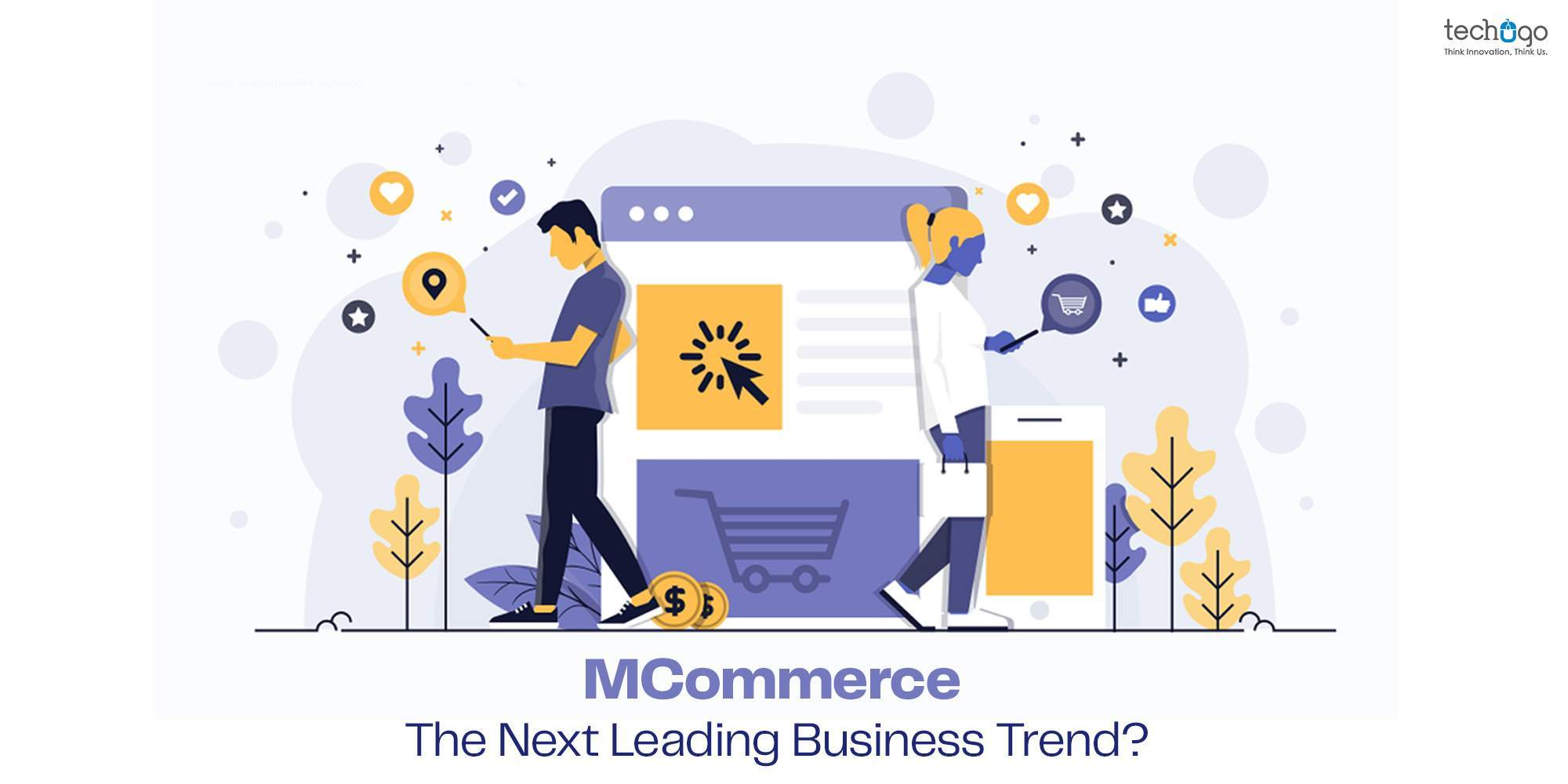 mCommerce: The Next Leading Business Trend?