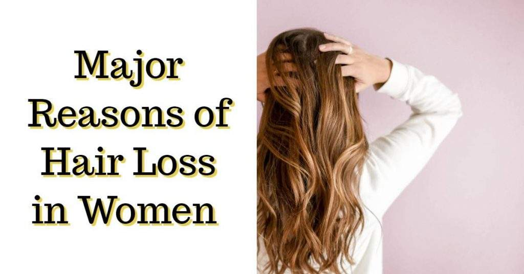 Reasons of Hair Loss in Women