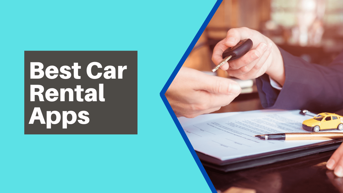 Best Car Rental Apps for Android & iOS Devices