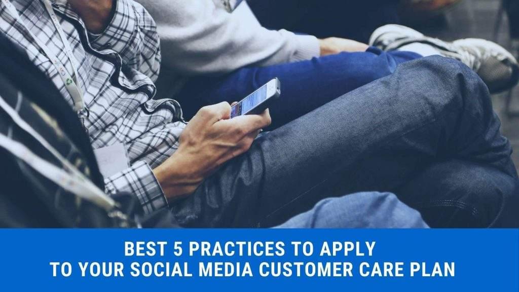Social Media Customer Care Plan